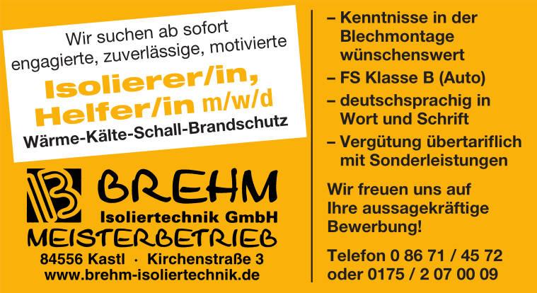 Stellenangebote der Firma Brehm Isoliertechnik GmbH in Kastl